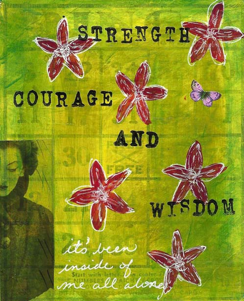Strength Courage and Wisdom